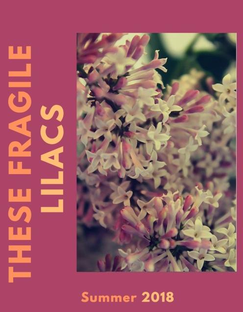 These Fragile Lilacs.jpg